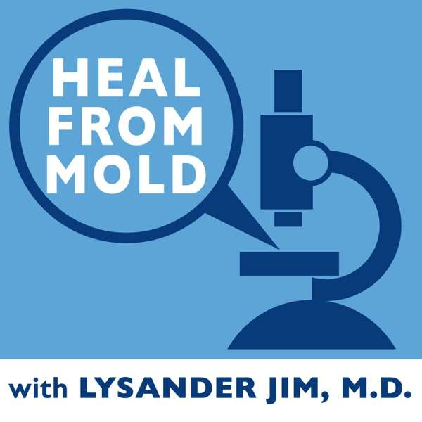 Heal From Mold