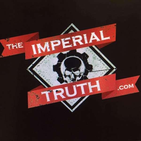The Imperial Truth – The Horus Heresy 30K podcast