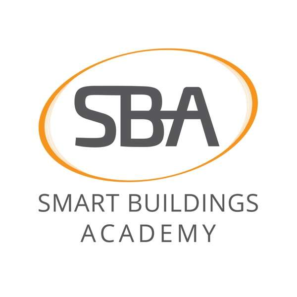The Smart Buildings Academy Podcast | Teaching You Building Automation, Systems Integration, and Information Technology