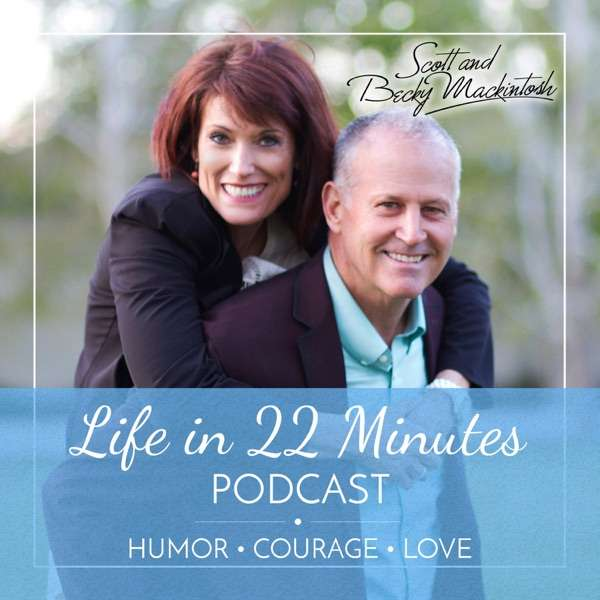 Life in 22 Minutes – Podcast