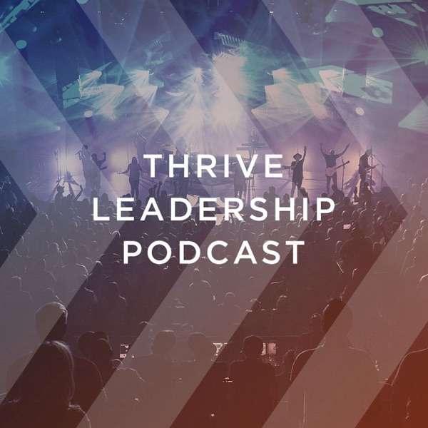 Thrive Leadership Podcast