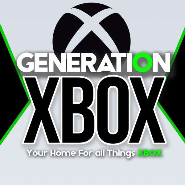 Generation Xbox – Your Home for Xbox Series X News and Opinions!