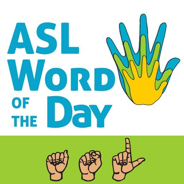 ASL Word of the Day
