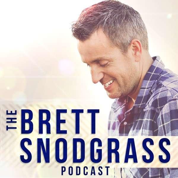 The Brett Snodgrass Podcast