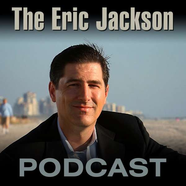 The Eric Jackson Podcast