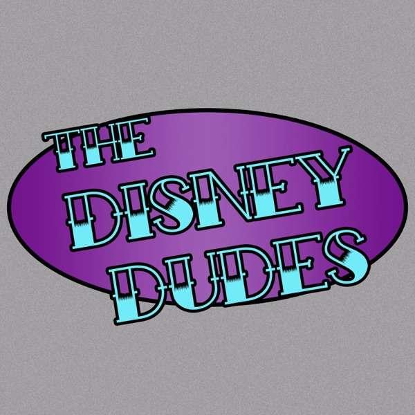 The Disney Dudes Podcast