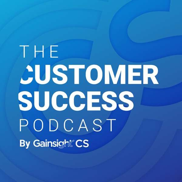 The Customer Success Podcast