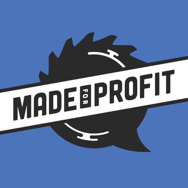 Made for Profit