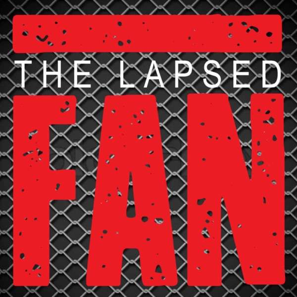 The Lapsed Fan