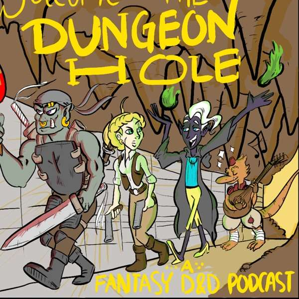 Welcome to the Dungeon Hole