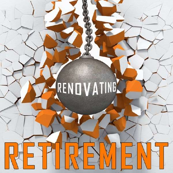 Renovating Retirement With Charlie Jewett