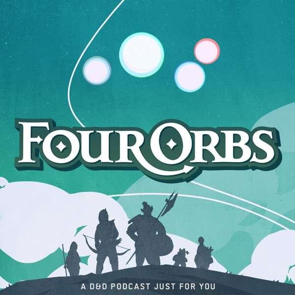 Four Orbs – A D&D Podcast