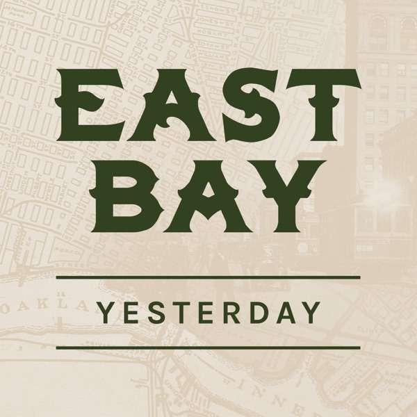 East Bay Yesterday – East Bay Yesterday