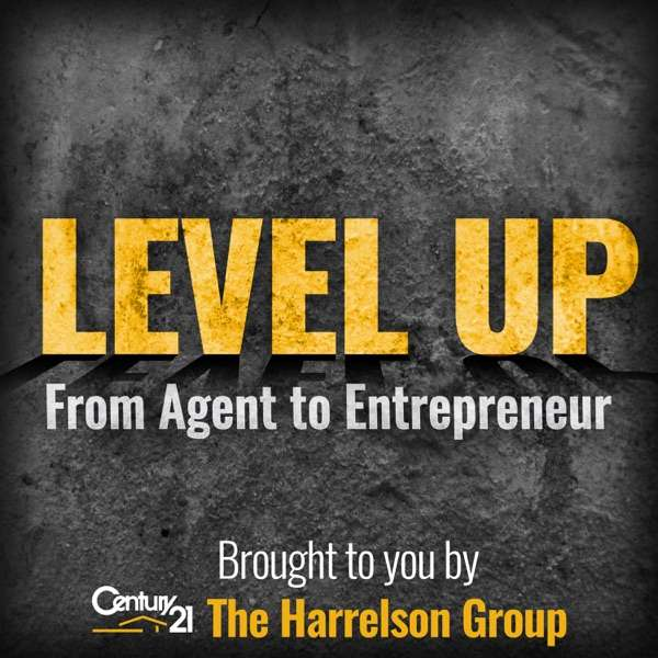 Level Up – From Agent to Entrepreneur