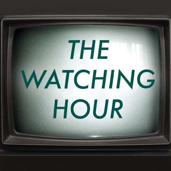 The Watching Hour