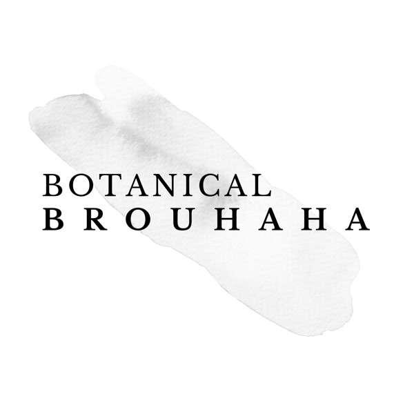 Botanical Brouhaha Podcast