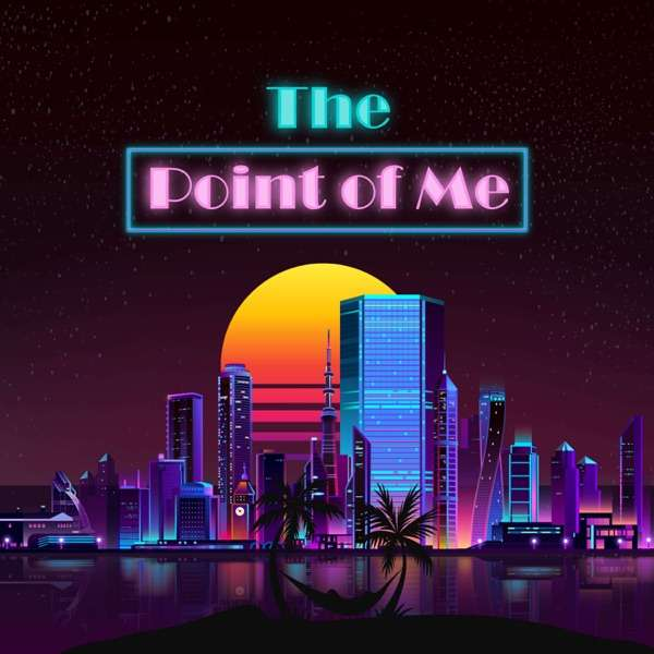 The Point of Me