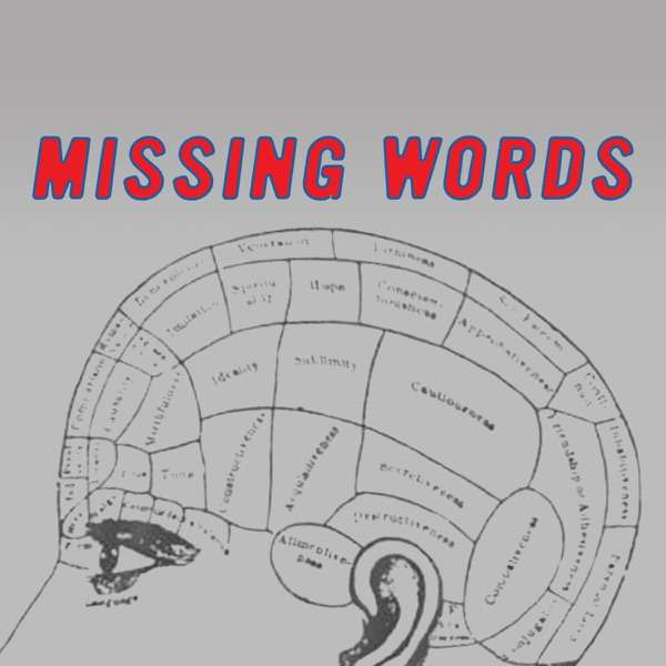 Missing Words Podcast