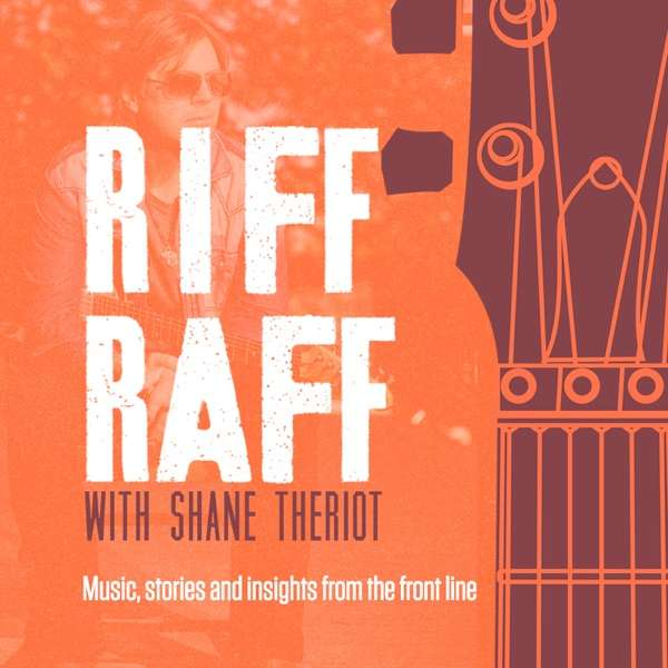 The Riff Raff with Shane Theriot