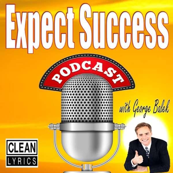 Expect Success Podcast | Personal Development | Network Marketing | Self-Help | MLM | Motivation