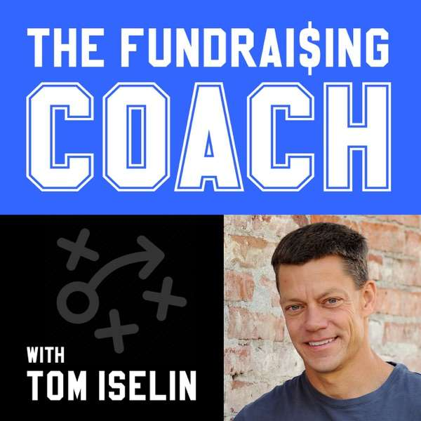 The Fundraising Coach — Fundraising Tips, Tools, and Tactics for Nonprofits — by Tom Iselin