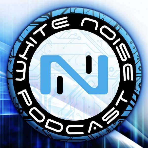 White Noise – An Infinity the Game Podcast