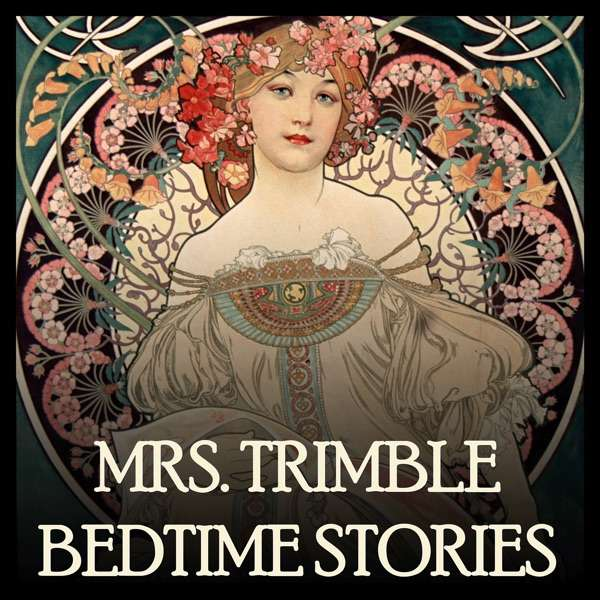 Mrs. Trimble's Tuck In – Bedtime Stories