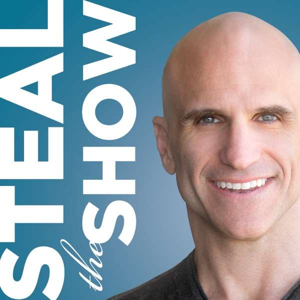 Steal the Show with Michael Port