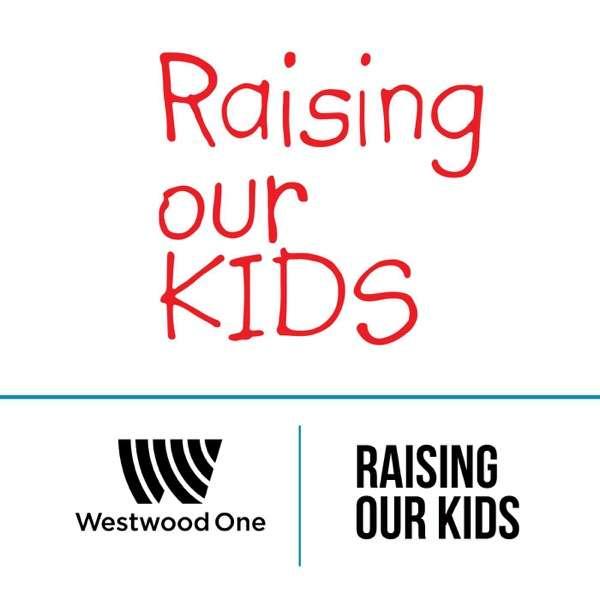 Raising Our Kids
