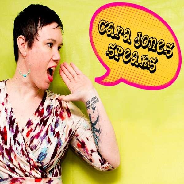 Cara Jones Speaks