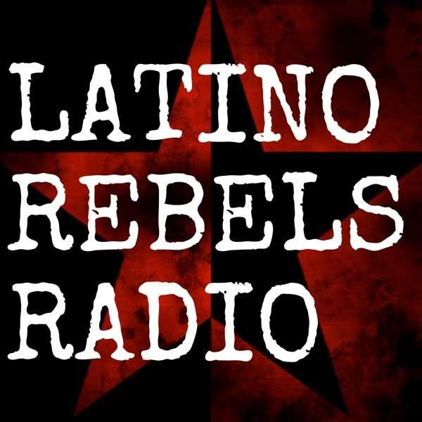 Latino Rebels Radio