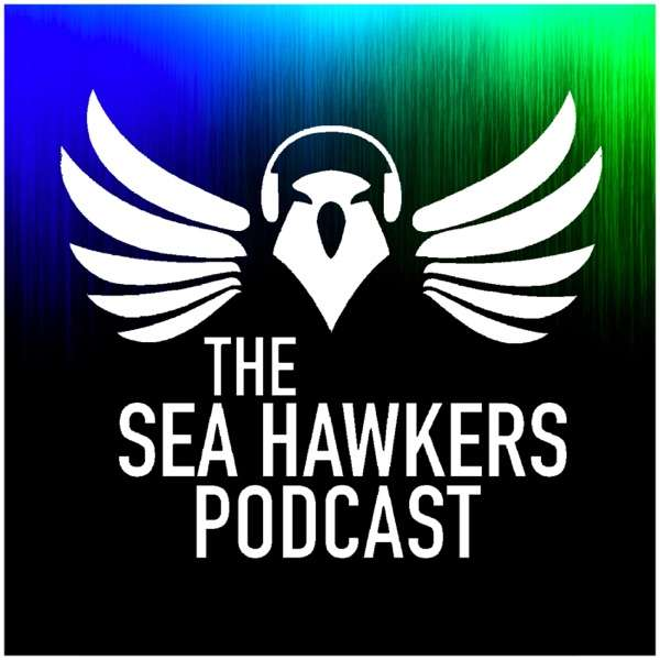Sea Hawkers Podcast: for Seattle Seahawks fans