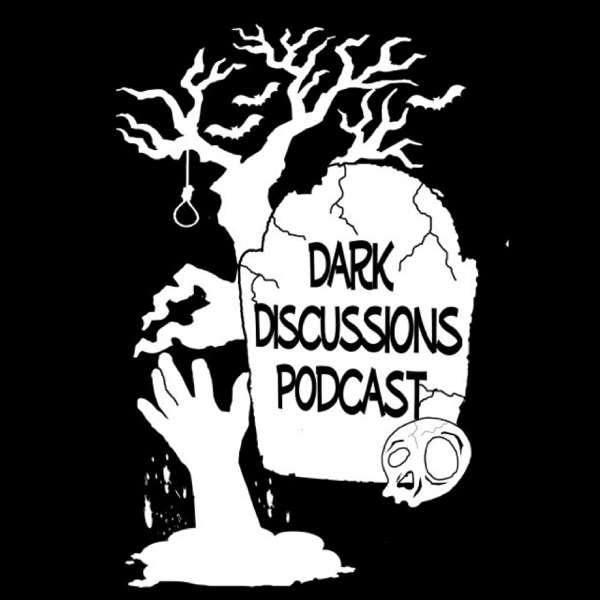 Dark Discussions Podcast