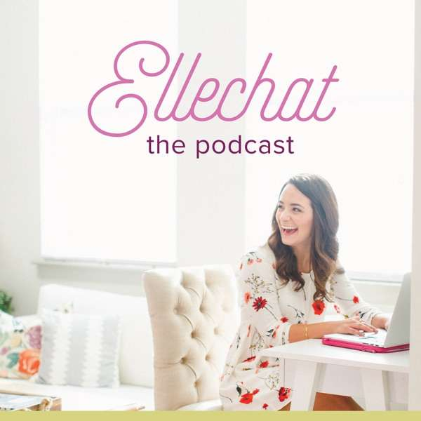 The Ellechat Podcast