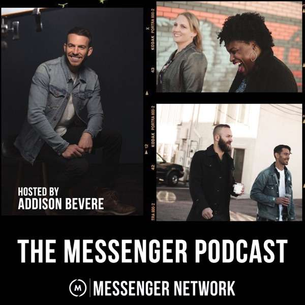 The Messenger Podcast