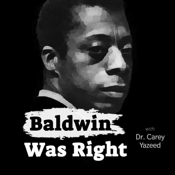 Baldwin Was Right