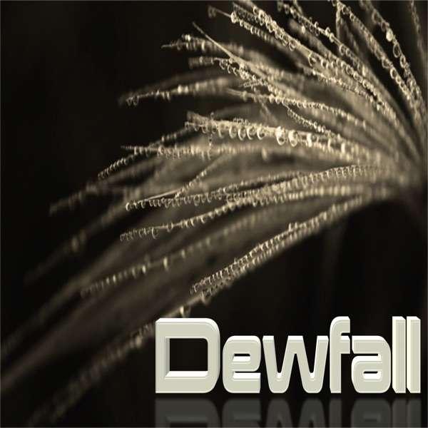 The Dewfall (Catholic Reflection)