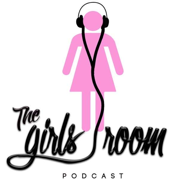 The Girls Room Podcast