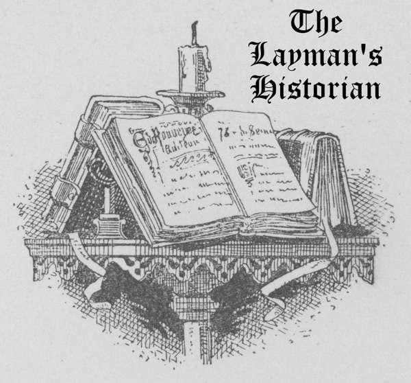 The Layman's Historian