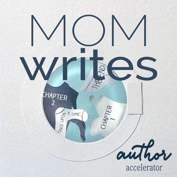 Mom Writes Podcast