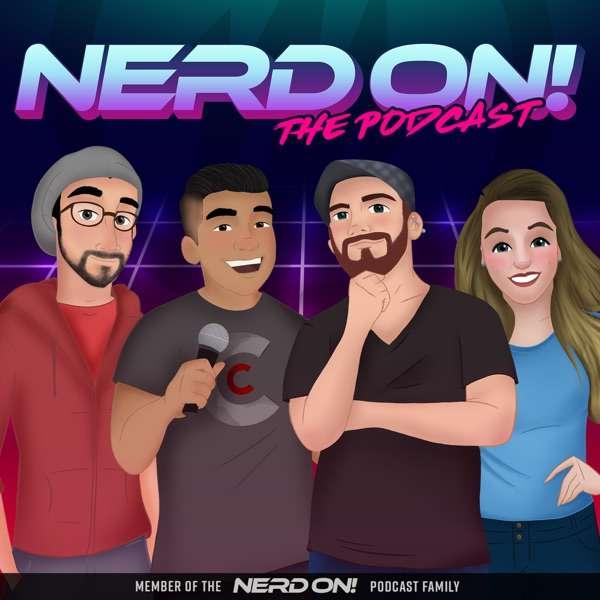 Nerd On! The Podcast