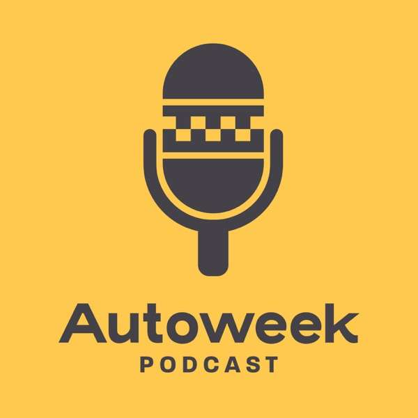 The Autoweek Podcast