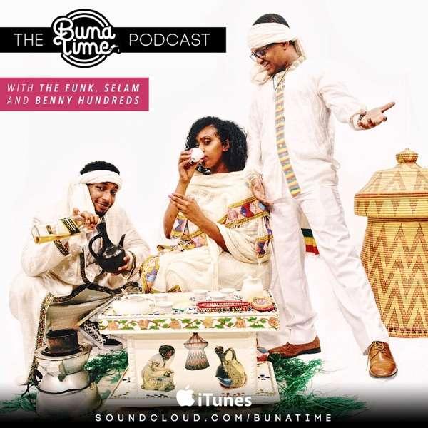 The BunaTime Podcast