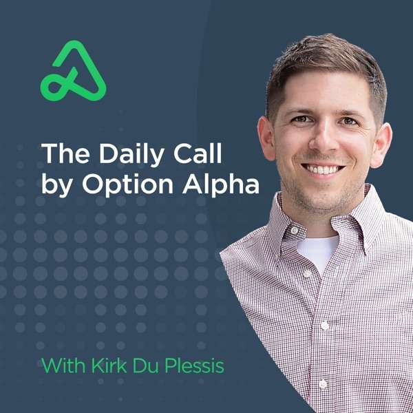 "The ""Daily Call"" From Option Alpha"