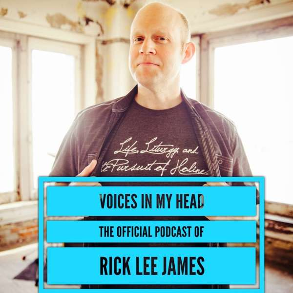 Voices In My Head (The Rick Lee James Podcast)