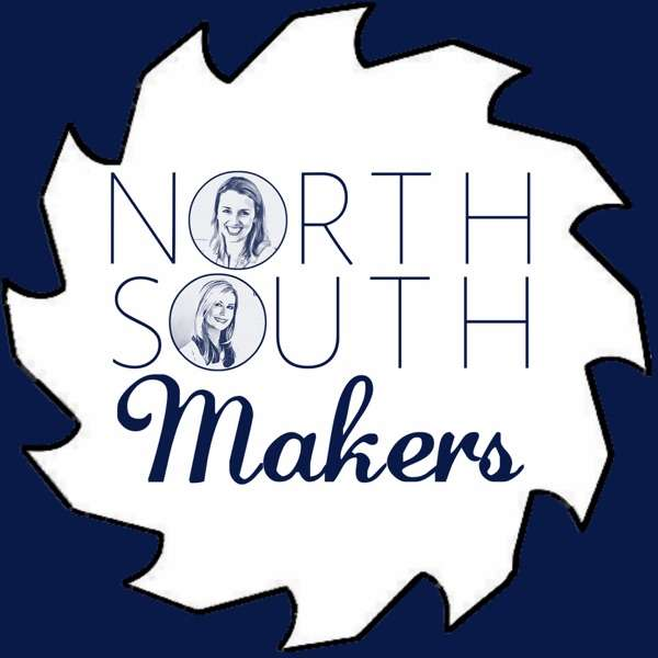 The North South Makers Podcast