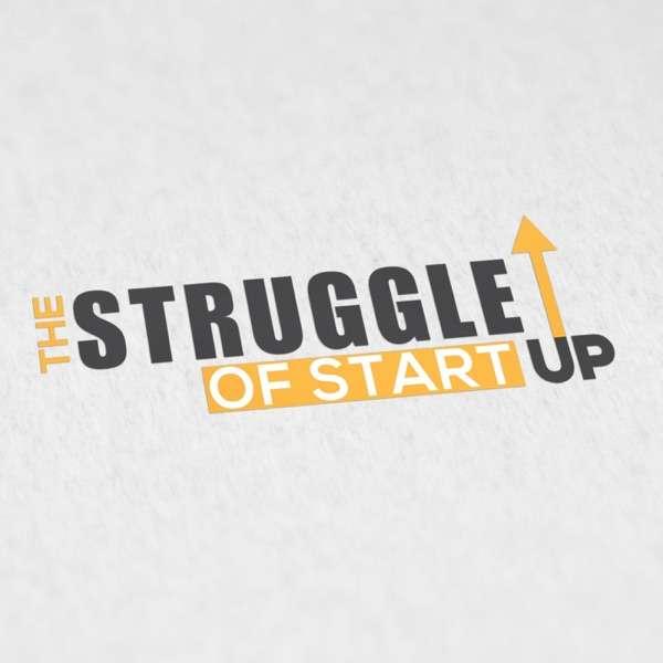 The Struggle Of Start Up