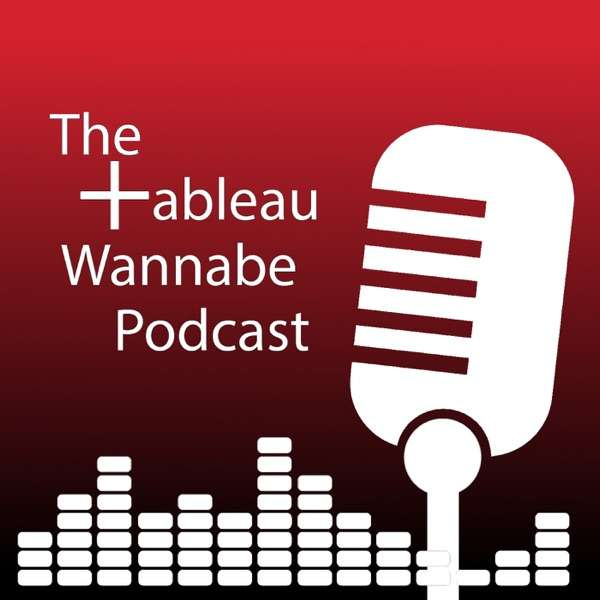 The Tableau World Podcast