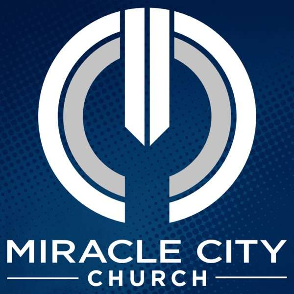 Miracle City Podcast
