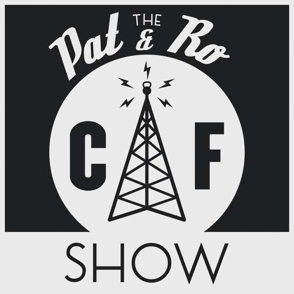 The Pat & Ro Show
